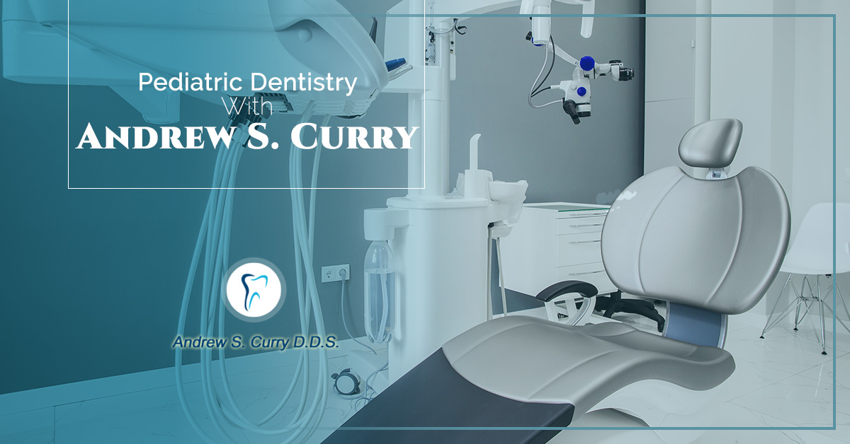 Pediatric-Dentistry-With-Andrew-S-Curry-5c015580a572f